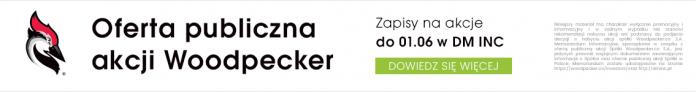 Oferta Publiczna Akcji Woodpecker